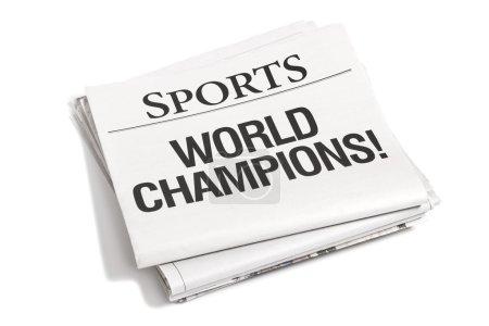 Newspaper Headlines Sports World Champions