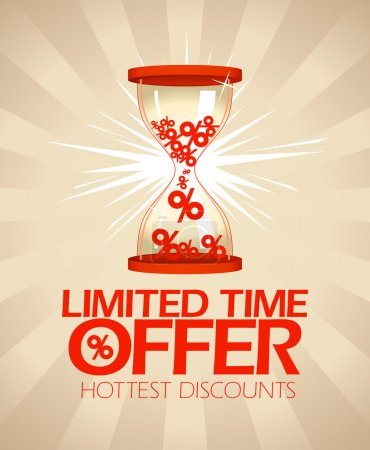Limited time offer design with hourglass.