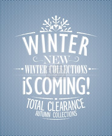 Winter is coming, new collections design.