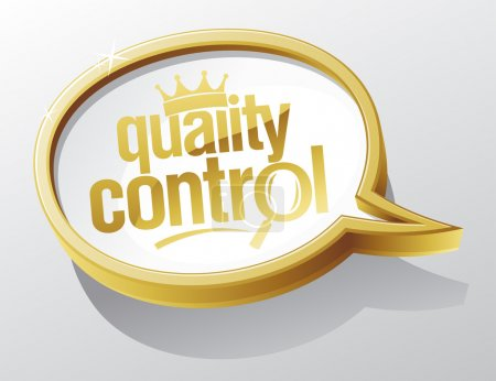 Illustration for Quality control shiny gold speech bubble - Royalty Free Image
