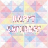Happy Saturday background