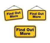 Find out more - yellow signs