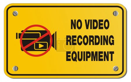 No video recording equipment yellow sign - rectangle sign