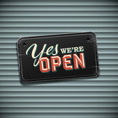 We are Open Sign - vintage sign with information welcoming shop visitors