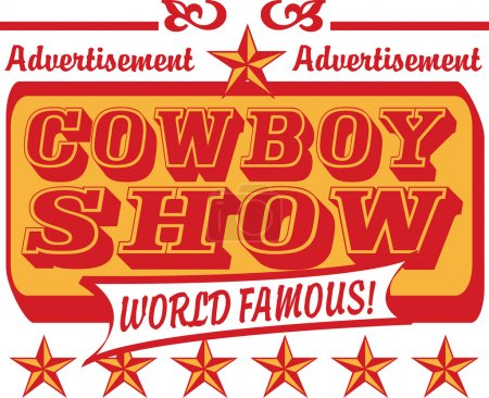 Illustration for Vintage advertisement for a world famous cowboy show with stars - Royalty Free Image