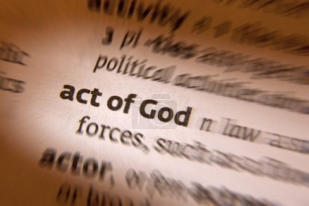 Foto de Acto de Dios: acto de Dios es un término legal para eventos fuera del control humano, tales como repentinas inundaciones u otros desastres naturales, para el cual nadie puede ser considerado responsable - Imagen libre de derechos