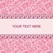Pink vintage card with floral ornament background.