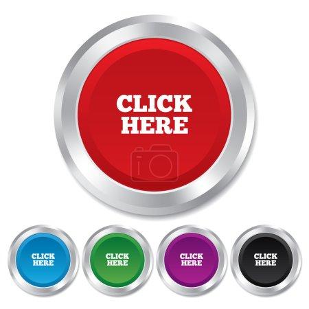 Illustration pour Cliquez ici signe icône. Appuyez sur bouton. Boutons métalliques ronds. Vecteur - image libre de droit