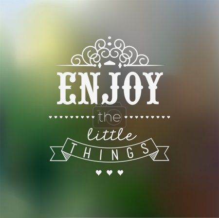 Photo for Enjoy The Little Things Quote Typographical Background - Royalty Free Image
