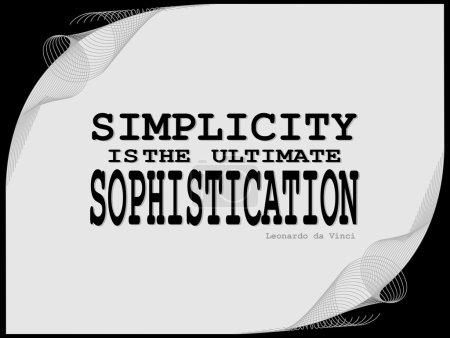 Simplicity motivational phrase