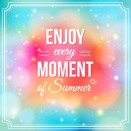 Illustration for Enjoy every moment of Summer. Positive and bright sparkling fantasy poster. Background and typography can be used together or separately. Vector image. - Royalty Free Image