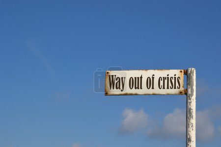 Photo for Street sign with the words out of the crisis - Royalty Free Image