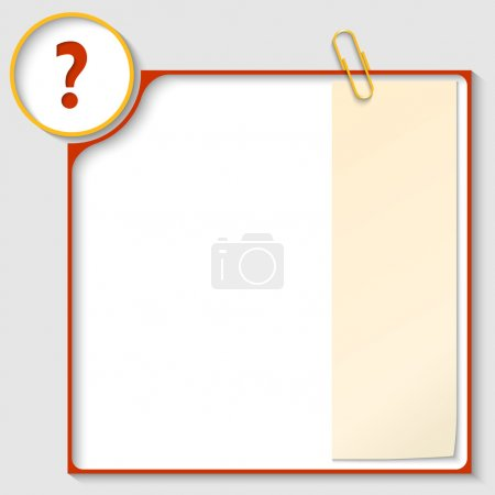 red frame for text with a question mark and notepaper