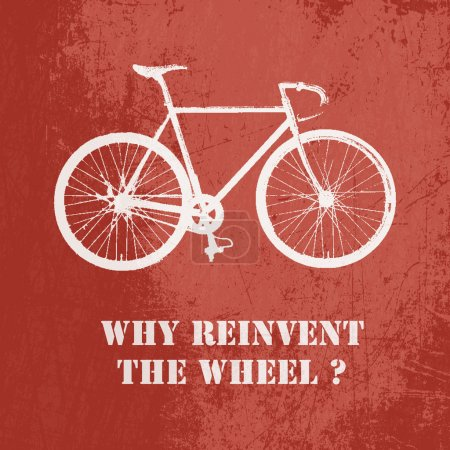 Why reinvent the wheel? Concept vector illustration with bicycle on red background