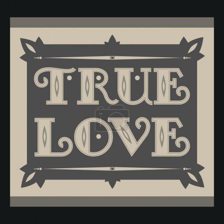 Illustration pour Le véritable amour. Fond vintage . - image libre de droit