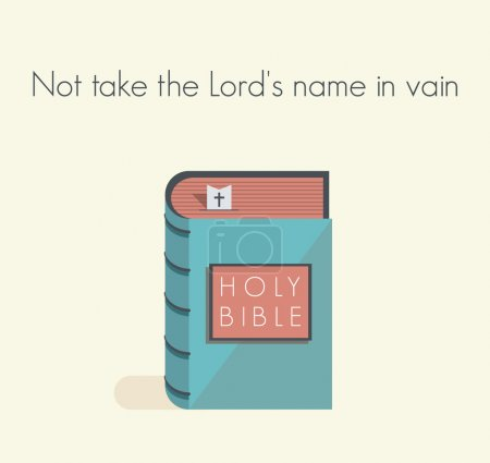 Holy Bible commandment. Not take the Lord's name in vain