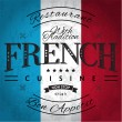 French Cuisine Label on Grunge Flag...