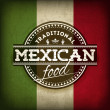 Vector Illustration of Label for Mexican Food with Grunge Flag