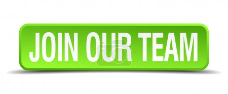 Join our team green 3d realistic square isolated button
