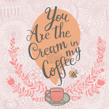 Illustration pour Vous la crème dans mon café. carte romantique de concept en vecteur - image libre de droit