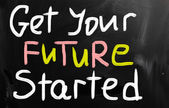 Get your future started concept