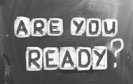Photo for Are You Ready Concept - Royalty Free Image
