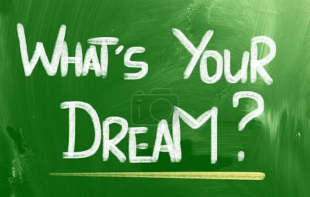 Photo for What's Your Dream Concept - Royalty Free Image