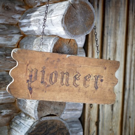Photo for Wooden board with inscription the pioneer closeup - Royalty Free Image