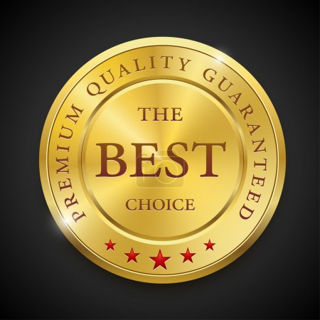 Metal premium round badge on dark background. The Best Choice. Premium quality guaranteed. Vector illustration.