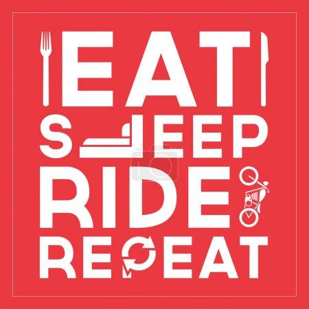 Illustration pour Eat Sleep Ride Repeat - Citation Design typographique - image libre de droit