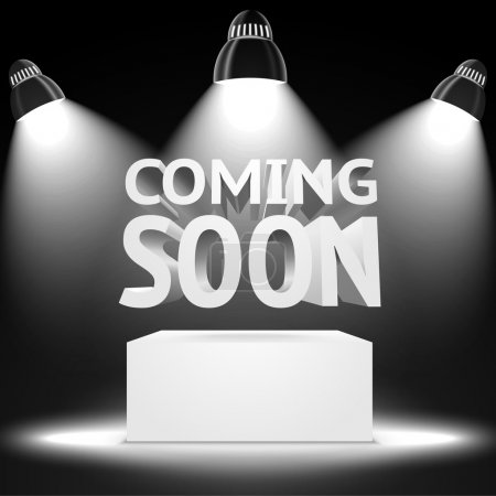 """Lightning the podium with """"Coming Soon"""""""