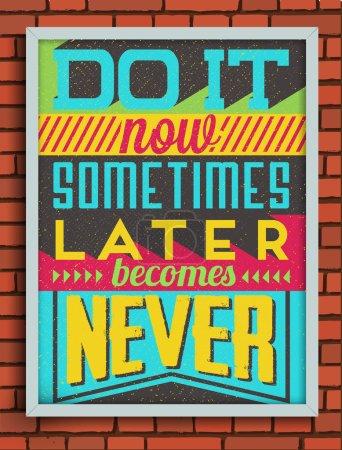 Retro Vintage Motivational Quote Poster