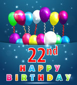 22nd Year Happy Birthday Card with balloons and ribbons 22nd birthday - vector EPS10
