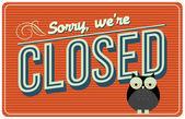 Vintage closed signage