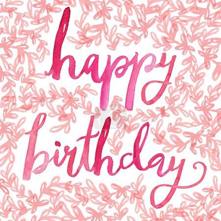 Photo for Happy Birthday Script. Happy Birthday Calligraphy. Hand Painted Happy Birthday Script on Decorative Background. Happy Birthday Background - Royalty Free Image